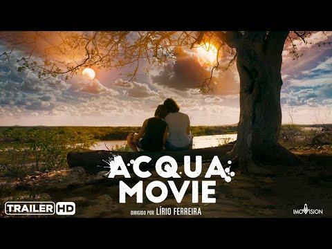 Acqua Movie - Trailer Oficial
