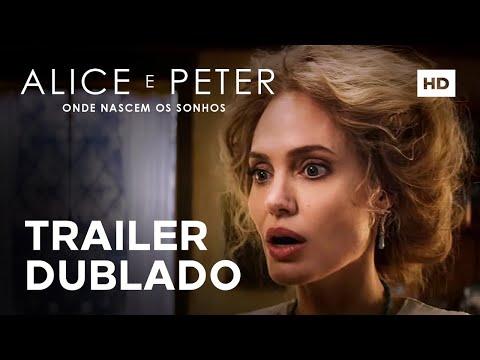 Alice e Peter: Onde Nascem os Sonhos | Trailer Dublado | 3 de Junho nos Cinemas