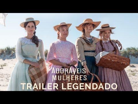 Adoráveis Mulheres   Trailer Legendado   09 de janeiro nos cinemas