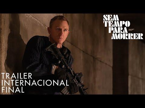 007 – SEM TEMPO PARA MORRER | TRAILER INTERNACIONAL FINAL