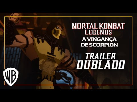 Mortal Kombat Legends: A Vingança de Scorpion – Trailer Dublado (PT-BR)
