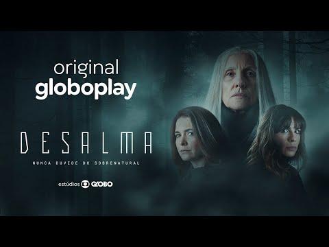Desalma | Nova série original Globoplay