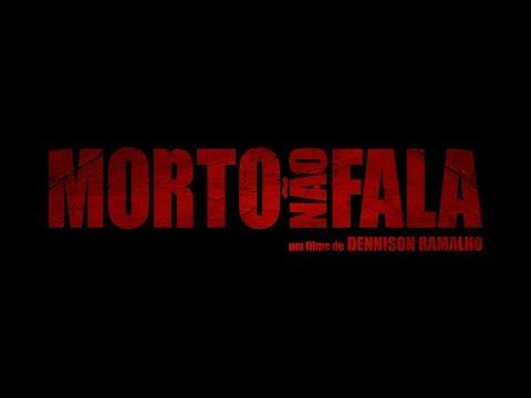 Morto Não Fala / Trailer Inédito