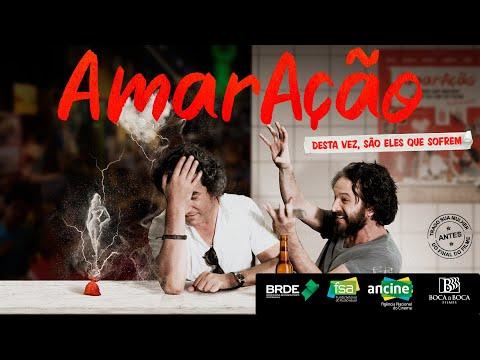 AmarAção - Trailer