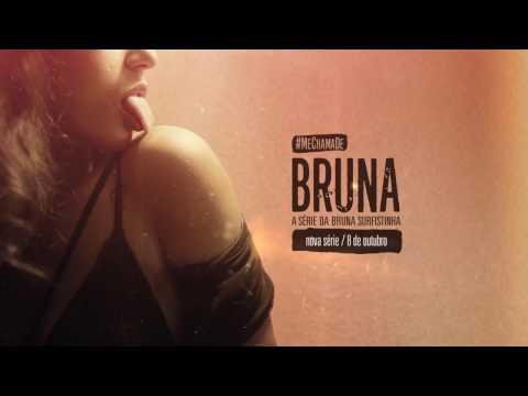 Me Chama De Bruna Trailer