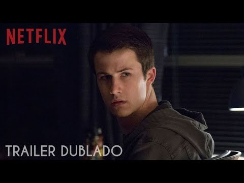 13 Reasons Why: Temporada 2 | Trailer dublado [HD] | Netflix Trailer