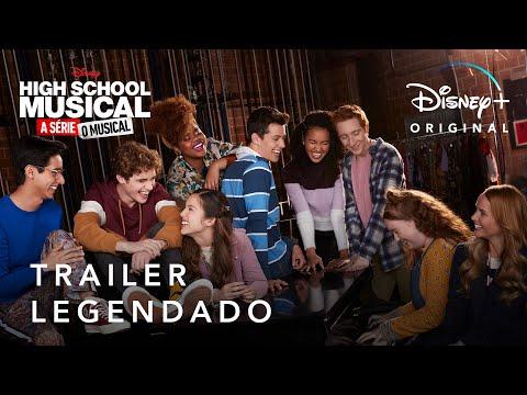 High School Musical: A Série: O Musical | Trailer Oficial Legendado | Disney+