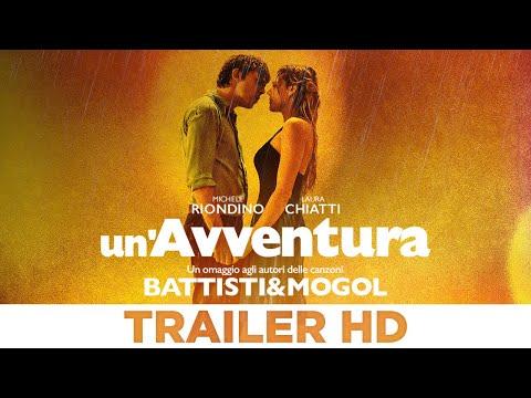 Un'Avventura - Trailer Ufficiale