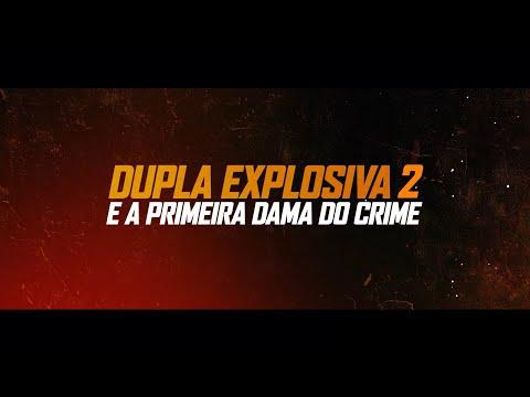 Dupla Explosiva 2 - E a Primeira-Dama do Crime | Trailer Oficial Legendado