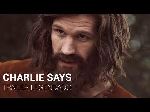 Charlie Says • Trailer Legendado