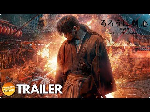 RUROUNI KENSHIN: THE FINAL/THE BEGINNING (2021) Full Trailer - eng sub | Takeru Satoh