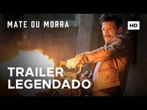 Mate ou Morra   Trailer Legendado   Quinta Somente nos Cinemas