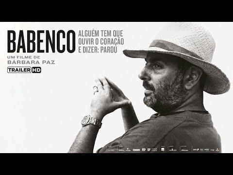 Babenco – Alguém Tem Que Ouvir o Coração e Dizer: Parou - Trailer Oficial