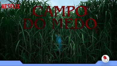 Photo of Campo do Medo, um labiríntico e vertiginoso pesadelo
