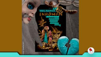 Photo of Sandman: Especial 30 Anos – Vol. 2 – Casa de Bonecas