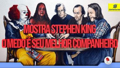 Photo of Stephen King: O Medo é Seu Melhor Companheiro