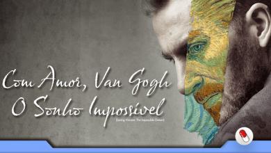 Photo of Com amor, Van Gogh – O sonho impossível