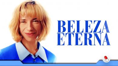 Photo of Beleza Eterna – lançamento Sony para streaming