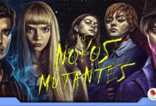 Photo of Os Novos Mutantes – Terror juvenil bem intencionado