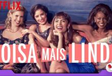 Photo of Coisa Mais Linda – Segunda temporada