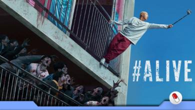 Photo of #Alive – Fique em casa! (com Netflix hehe)