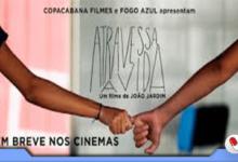 Photo of Atravessa a Vida – documentário de João Jardim