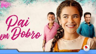 Photo of Pai em Dobro – Inspirado no livro de Thalita Rebouças