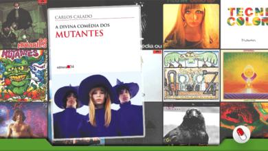 Photo of A Divina Comédia dos Mutantes, de Carlos Calado