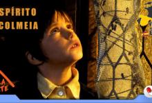 Photo of O Espírito da Colmeia, um drama fantasioso