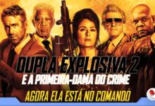 Photo of Dupla Explosiva 2: E a Primeira-Dama do Crime