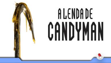 Photo of A Lenda de Candyman – O que está por trás