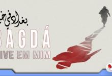 Photo of Bagdá Vive em Mim – A tolerância sempre é a melhor arma