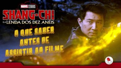 Photo of O que saber antes de assistir ao filme do Shang-Chi