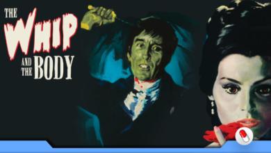 Photo of O Chicote e o Corpo – um terror gótico de 1963